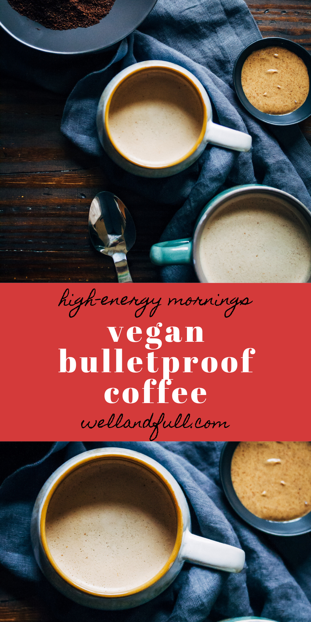 The Best Vegan Bulletproof Coffee | Well and Full