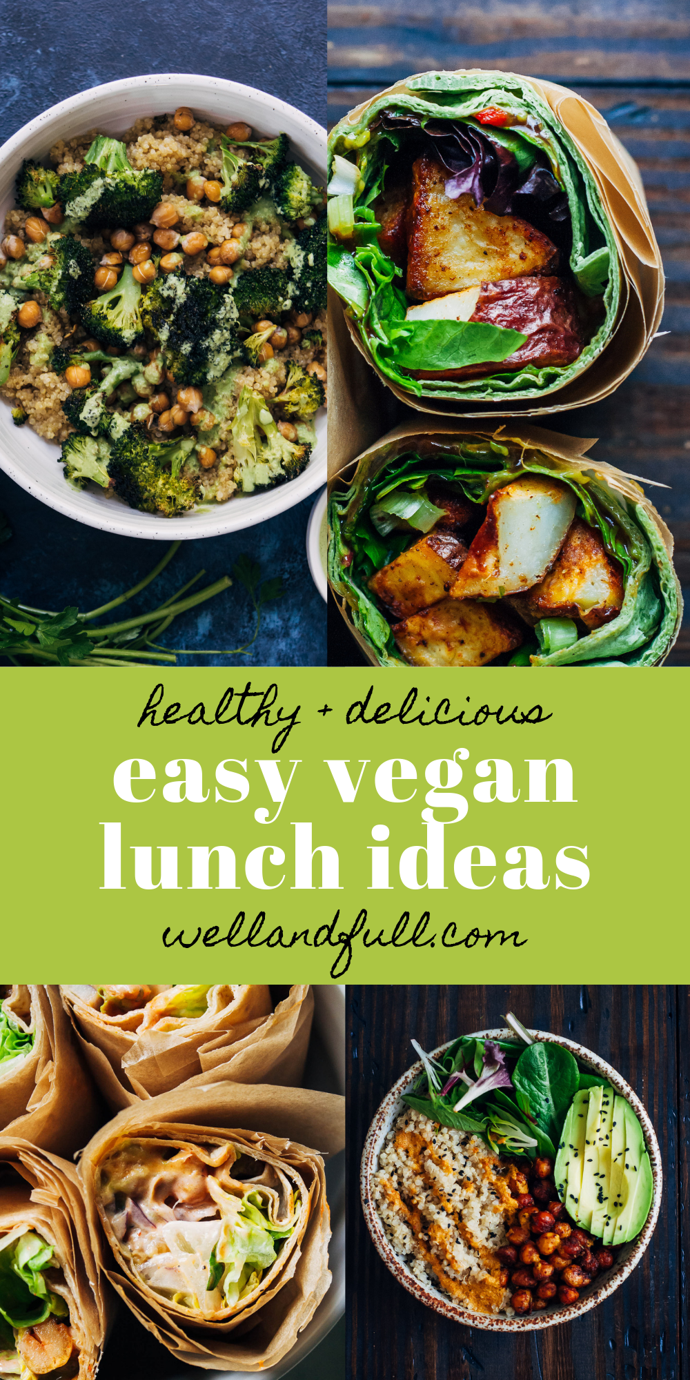Easy Vegan Lunch Ideas | Well and Full | #vegan #recipes #healthy #easy