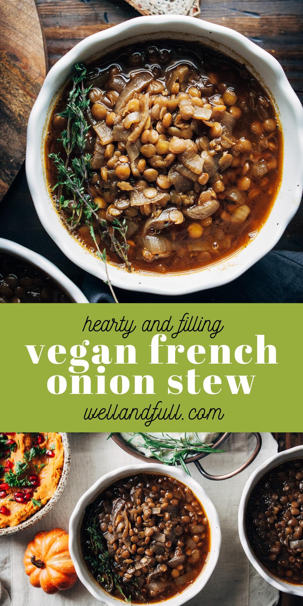 Vegan French Onion Stew | Well and Full | #vegan #recipe