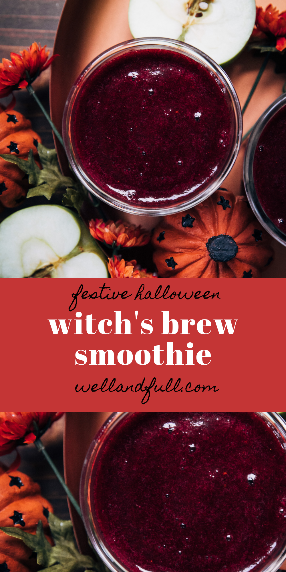 Witch's Brew Smoothie | Well and Full | #halloween #vegan #recipe