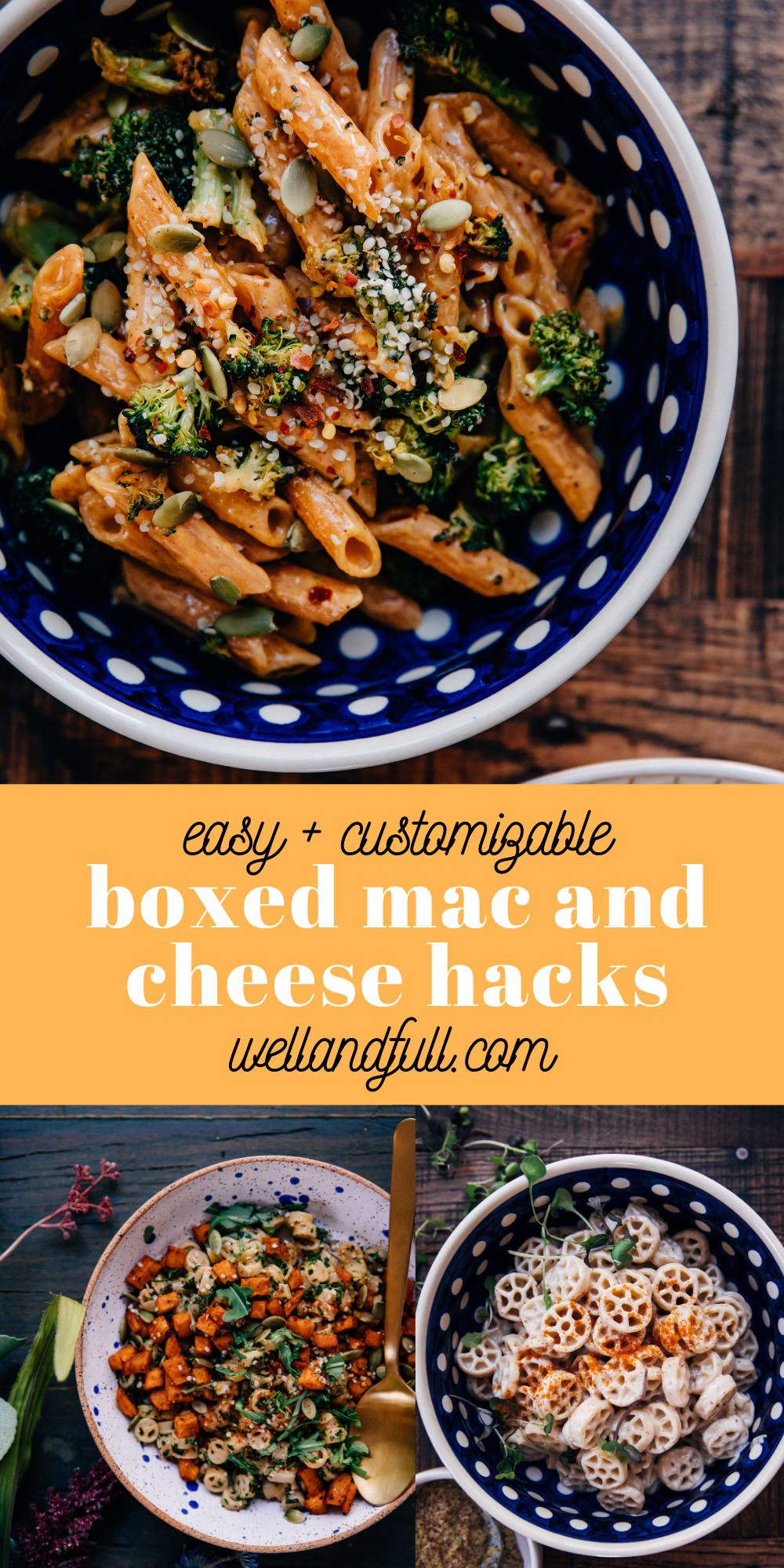 Boxed Mac and Cheese Hacks | Well and Full | #vegetarian #recipe